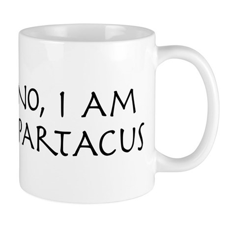 No, I Am Spartacus Mug