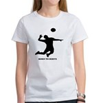 Extreme Volleyball Women's T-Shirt