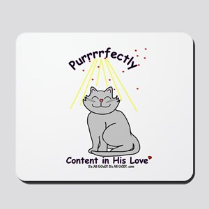Purrrfectly content Mousepad