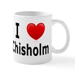I Love Chisholm Mug