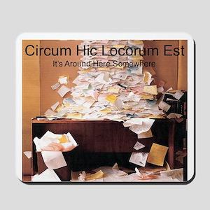 Circum Hic Mousepad
