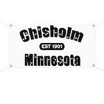 Chisholm Established 1901 Banner