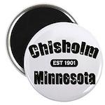 Chisholm Established 1901 Magnet