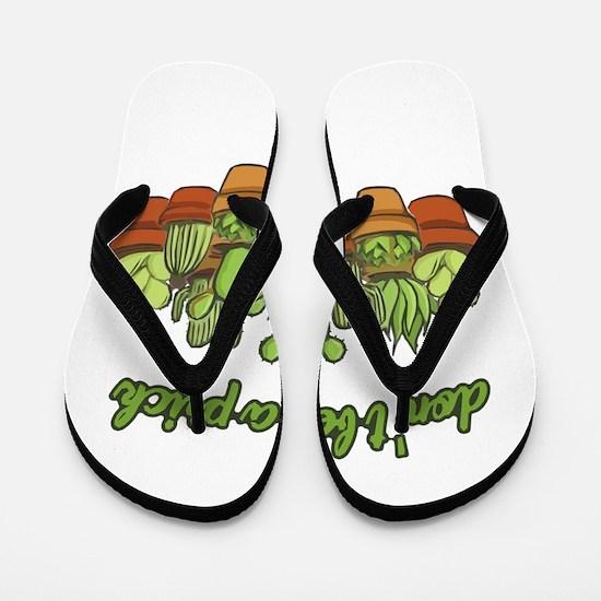 Cactus - Don't be a prick Flip Flops