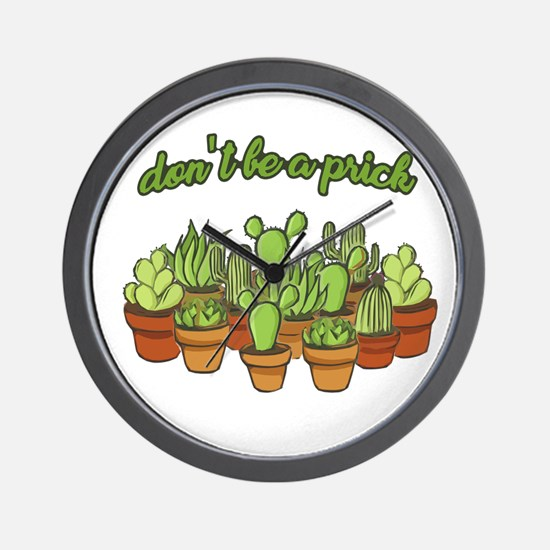 Cactus - Don't be a prick Wall Clock