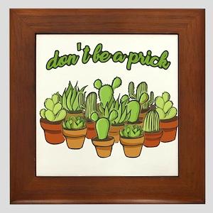 Cactus - Don't be a prick Framed Tile
