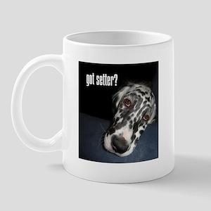 Got Setter? Mug