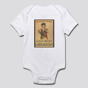 Support Your Radical Militant Librarian Infant Cre