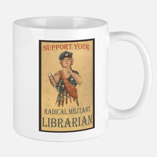 Support Your Radical Militant Librarian Mug