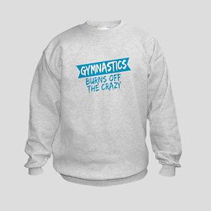 Gymnast Gift Idea Gymnastics Burns Off Sweatshirt