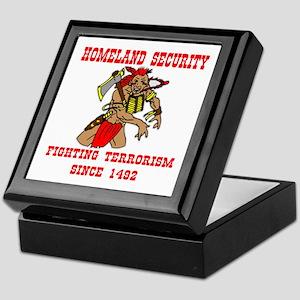 Fighting Terrorism Since 1492 Keepsake Box