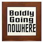 Boldly Going Nowhere Framed Tile