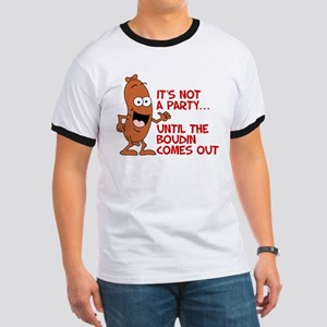Not A Party Until Boudin T-Shirt