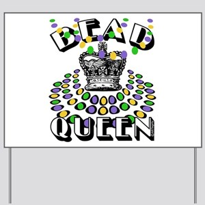 Queen of Beads Yard Sign