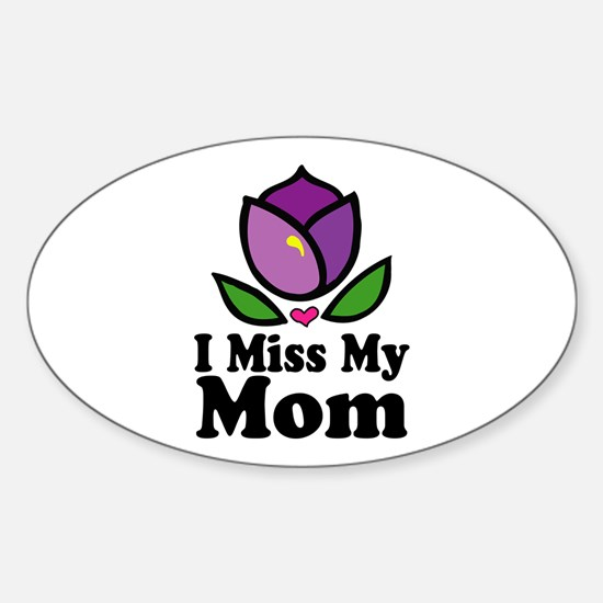 Miss My Mom Alzheimer's Oval Decal