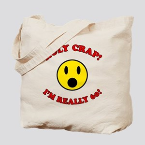 Holy Crap 60th Birthday Tote Bag