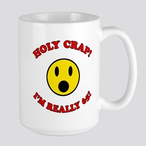 Holy Crap 65th Birthday Large Mug