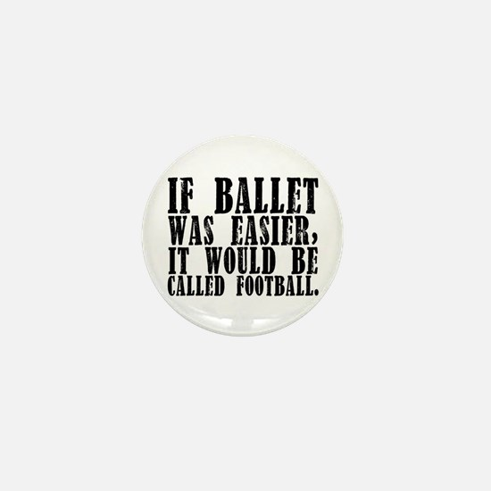 """If ballet was..."" Mini Button"