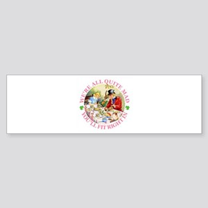 MAD HATTER'S TEA PARTY Bumper Sticker