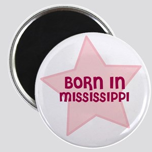 Born In Mississippi Magnet
