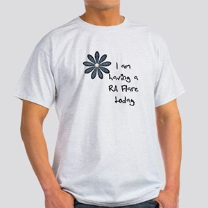 Flower : I am having a RA flare Light T-Shirt