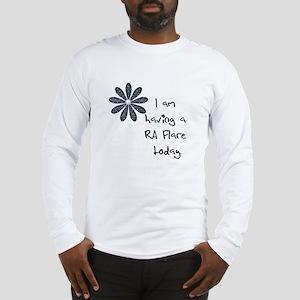 Flower : I am having a RA flare Long Sleeve T-Shir