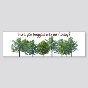 Hug A Tree - Bumper Sticker