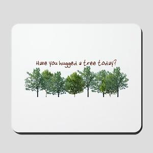 Hug A Tree - Mousepad