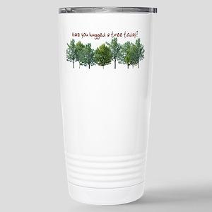 Hug A Tree - Stainless Steel Travel Mug