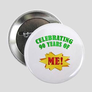 """Funny Attitude 90th Birthday 2.25"""" Button"""
