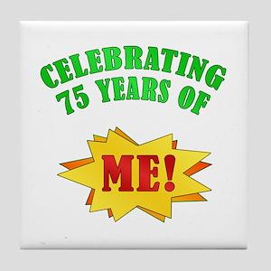 Funny Attitude 75th Birthday Tile Coaster