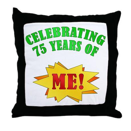 Funny Attitude 75th Birthday Throw Pillow