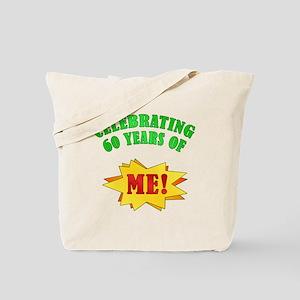 Funny Attitude 60th Birthday Tote Bag