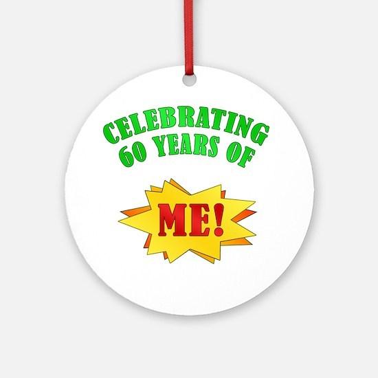 Funny Attitude 60th Birthday Ornament (Round)