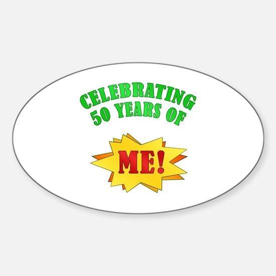 Funny Attitude 50th Birthday Oval Decal