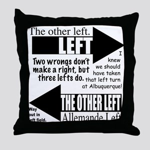 The Other Left Throw Pillow