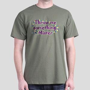 Throw me mister Dark T-Shirt
