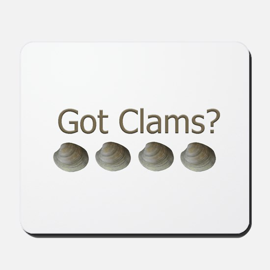 Got Clams? Mousepad