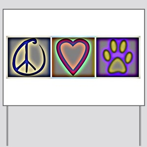 Peace Love Dogs (ALT) - Yard Sign