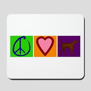 Peace Love Chocolate Labs - Mousepad