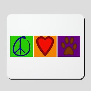Peace Love Dogs - Mousepad