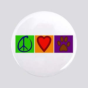 "Peace Love Dogs - 3.5"" Button"