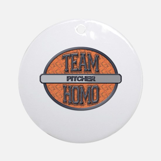Team Homo Pitcher Ornament (Round)
