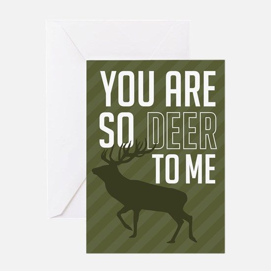 You Are So Deer To Me Greeting Card