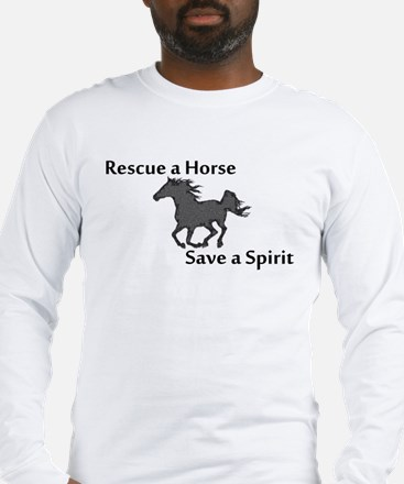 Rescue a Horse Long Sleeve T-Shirt