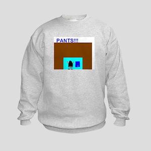 Pants!!! Kids Sweatshirt