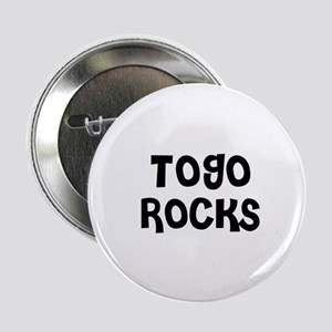 "TOGO ROCKS 2.25"" Button (10 pack)"