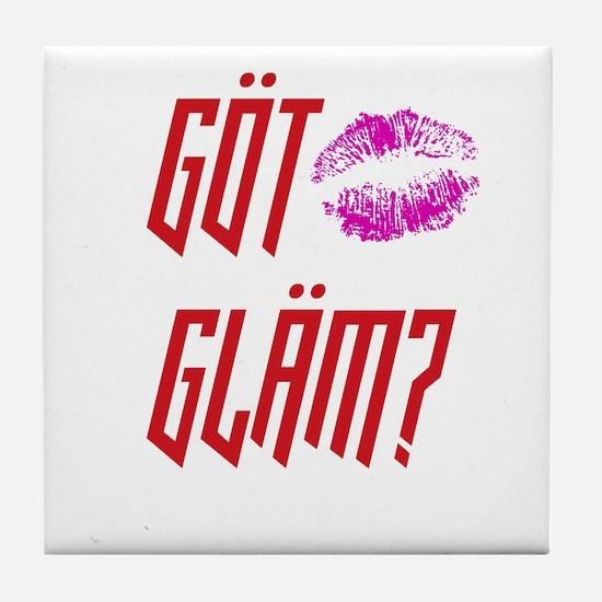 Got Glam? Tile Coaster