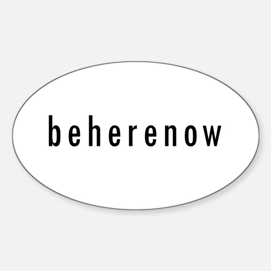 BeHereNow Oval Decal