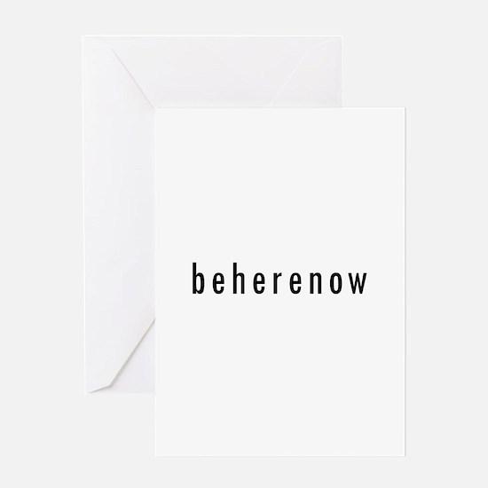 BeHereNow Greeting Card